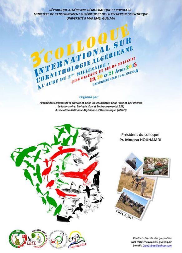 3ème Colloque International sur : l'Ornithologie Algérienne à l'aube du 3ème millénaire (Les Oiseaux et leurs Milieux)