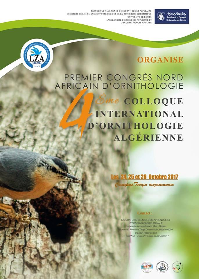 Premier Congrès Nord-Africain d'Ornithologie et le 4ème Colloque International d'Ornithologie Algérienne, du 24 au 26 octobre 2017 à l'Université de Béjaia (Algérie)